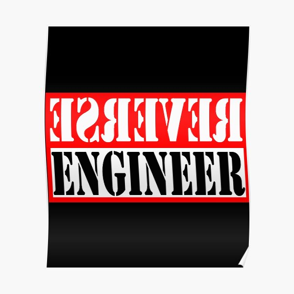 Reverse Engineer Red on black Poster