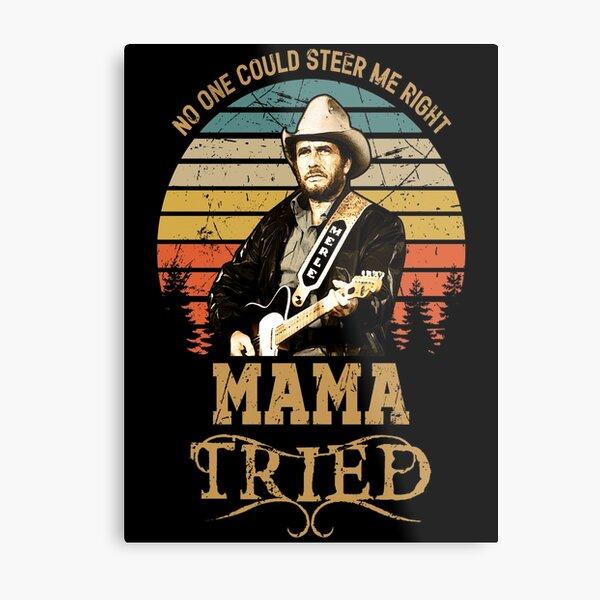 Mens My Favorite Merle Haggard Mama Tried Metal Print