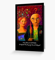 'Hillbilly Hippies' Titled Greeting Card or Small Print Greeting Card