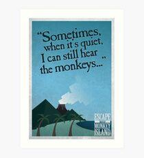 I can still hear the monkeys - Poster Art Print