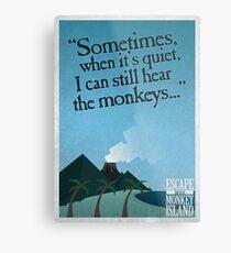 I can still hear the monkeys - Poster Metallbild