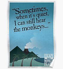 I can still hear the monkeys - Poster Poster