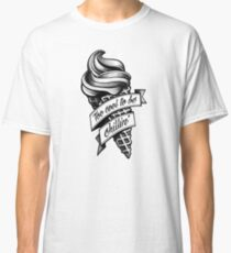 Too Cool... black and white Classic T-Shirt