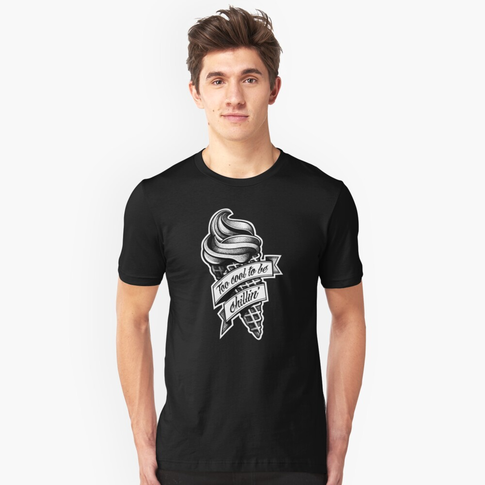 Too Cool... black and white Unisex T-Shirt Front