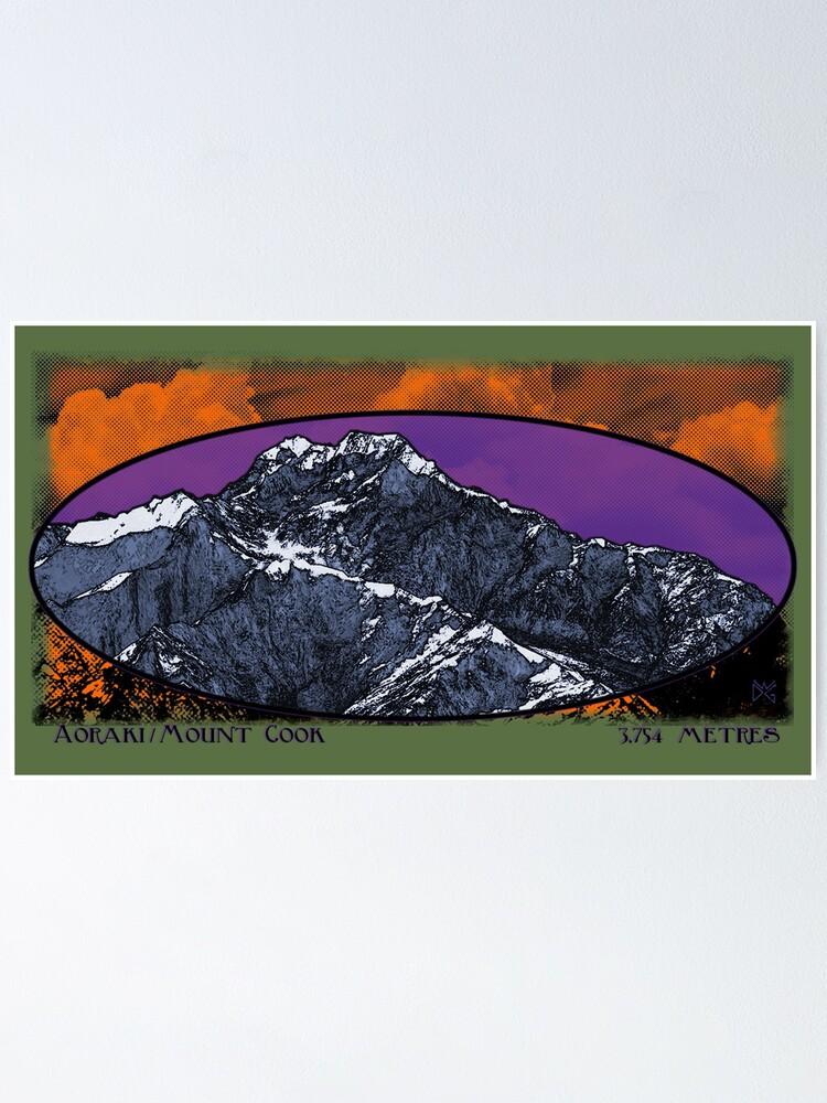 Alternate view of aoraki / mt. cook 3,754 metres Poster
