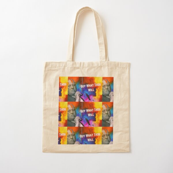 Buy What Thou Will Cotton Tote Bag