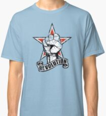 Up The Revolution! Classic T-Shirt