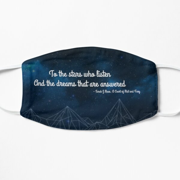 ACOMAF To the stars who listen bookish quote Mask