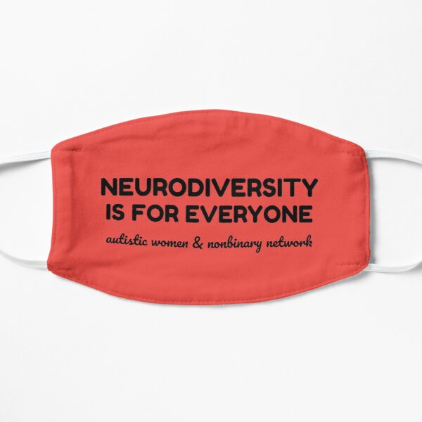 Neurodiversity is for Everyone Flat Mask