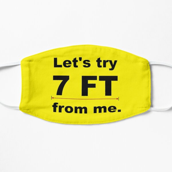 7 FT Safety Distance Mask