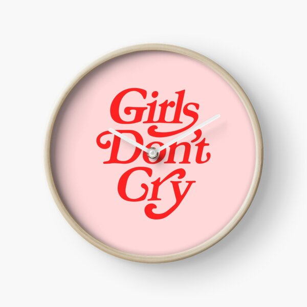 Girls Don't Cry Clock
