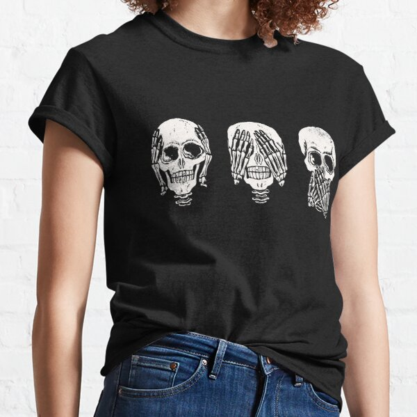 Hear No Evil ! See No Evil ! Speak No Evil !  Classic T-Shirt