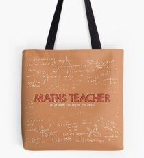Maths Teacher (no problem too big or too small) Tote Bag
