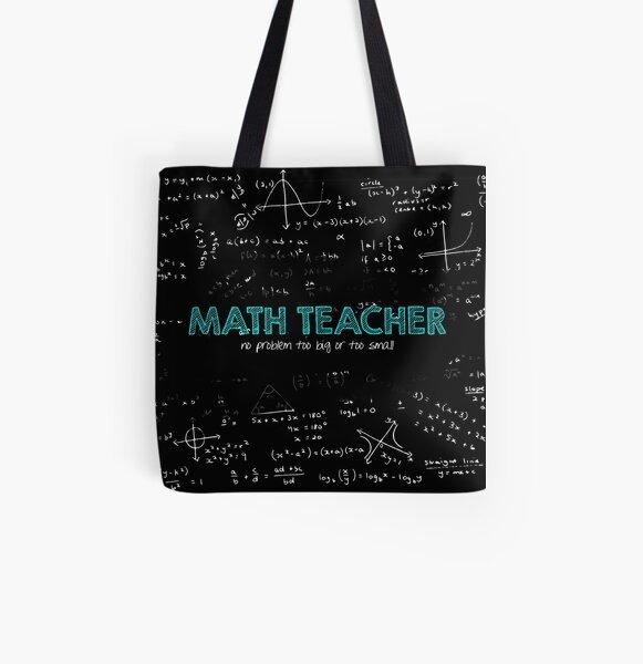 Math Teacher (no problem too big or too small) All Over Print Tote Bag