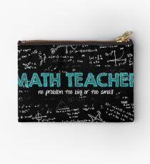 Math Teacher (no problem too big or too small) Studio Pouch