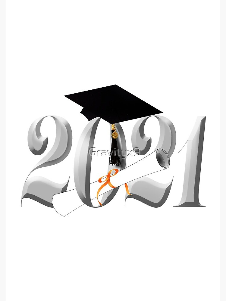Class of 2021 Grad Cap and Diploma by Gravityx9