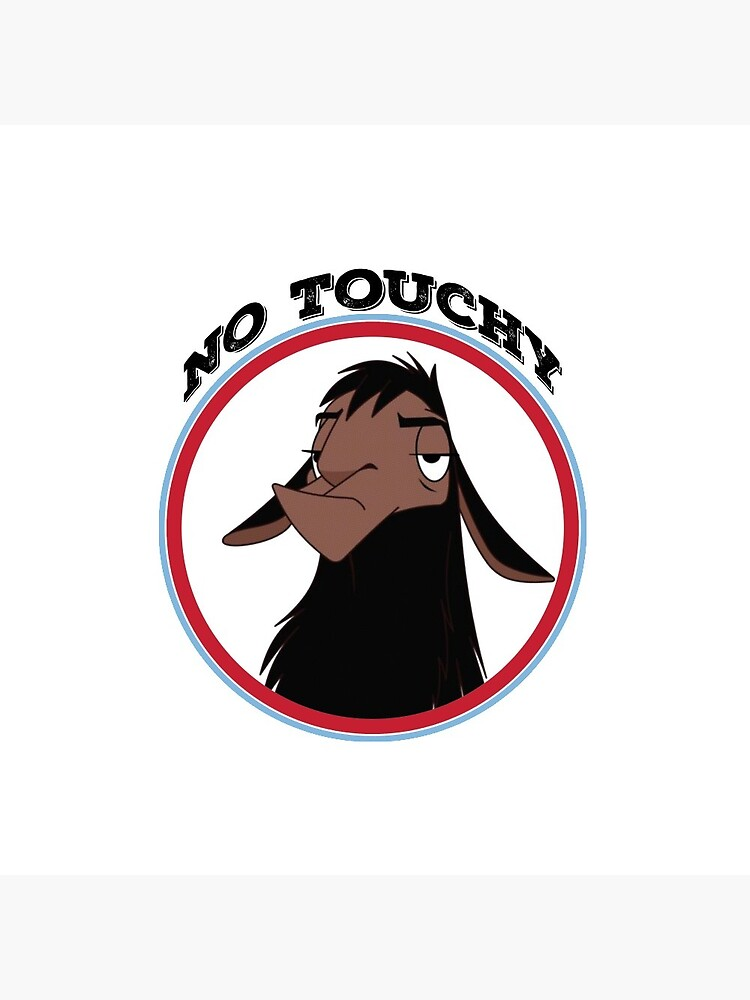 Kuzco NO TOUCHY sad llama emperor's new groove emperor david spade back off no touch funny gift by starkle