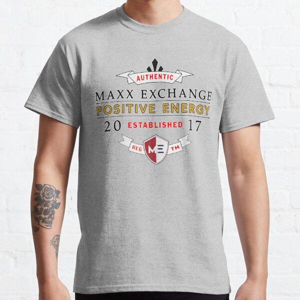 Maxx Exchange Positive Energy Smile Spiritual Motivation. Classic T-Shirt