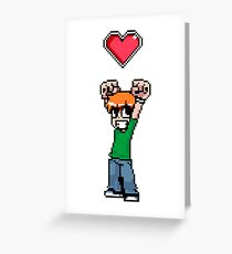 Did it all to win her (8bit) heart Greeting Card