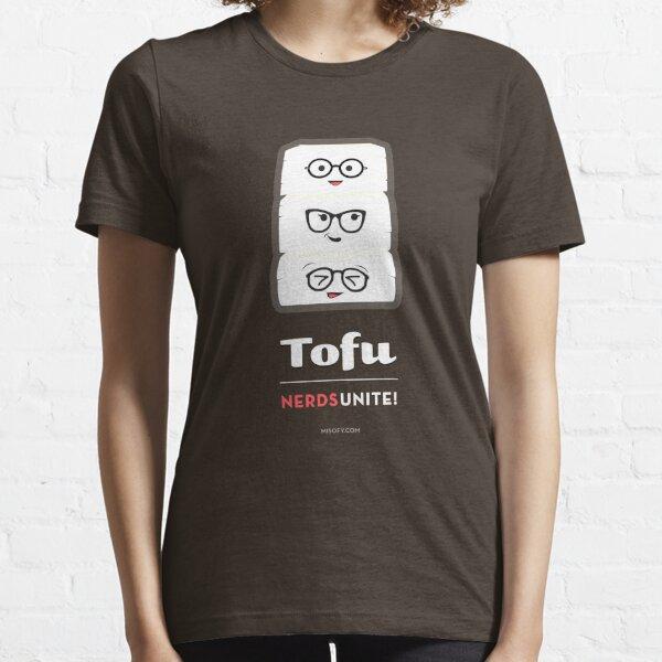 Tofu Nerds Unite! Essential T-Shirt
