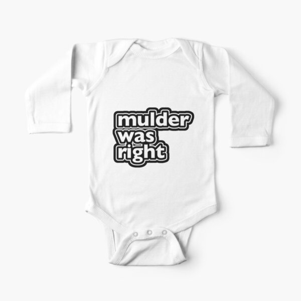 Mulder Was Right Long Sleeve Baby One-Piece