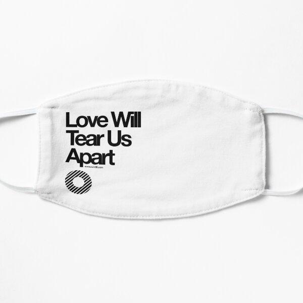 Love Will Tear Us Apart // Mask