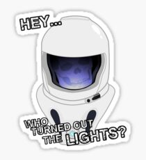 """Hey Who Turned Out The Lights"" Sticker"