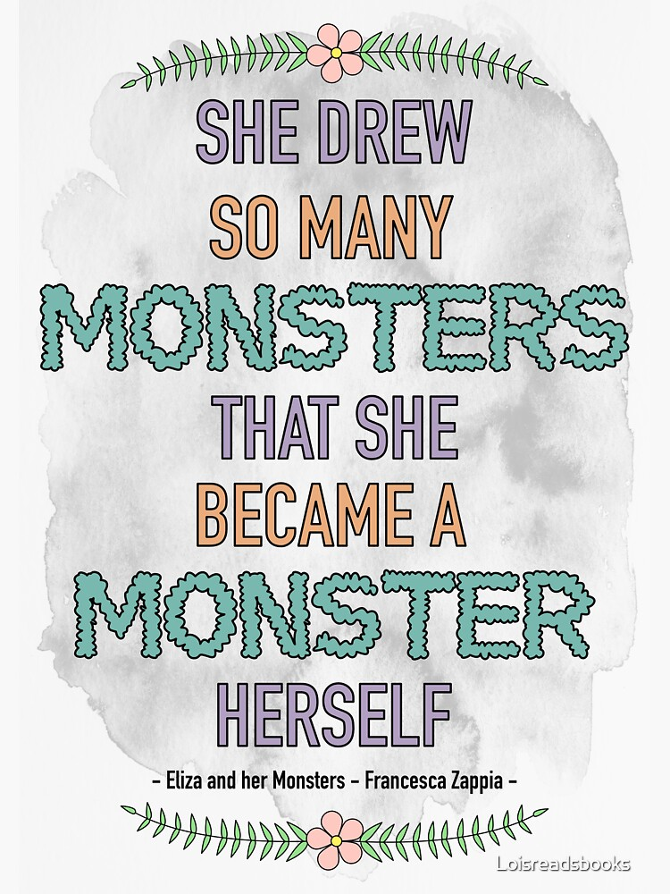 Eliza and her Monsters Quote by Loisreadsbooks