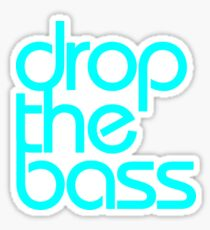 Drop The Bass (cyan) Sticker