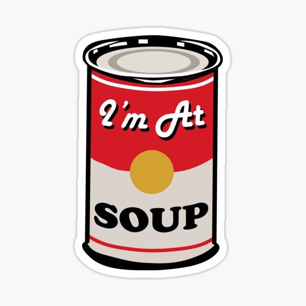 I'm At Soup - Andy Warhol Style Soup Sticker