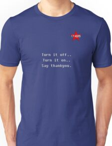 I.T HERO - Turn it off.. T-Shirt