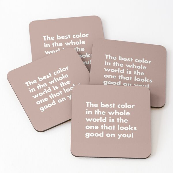 Best Color in the Whole World Coasters (Set of 4)