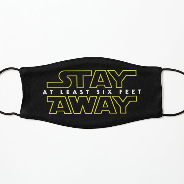 Stay Away Kids Mask