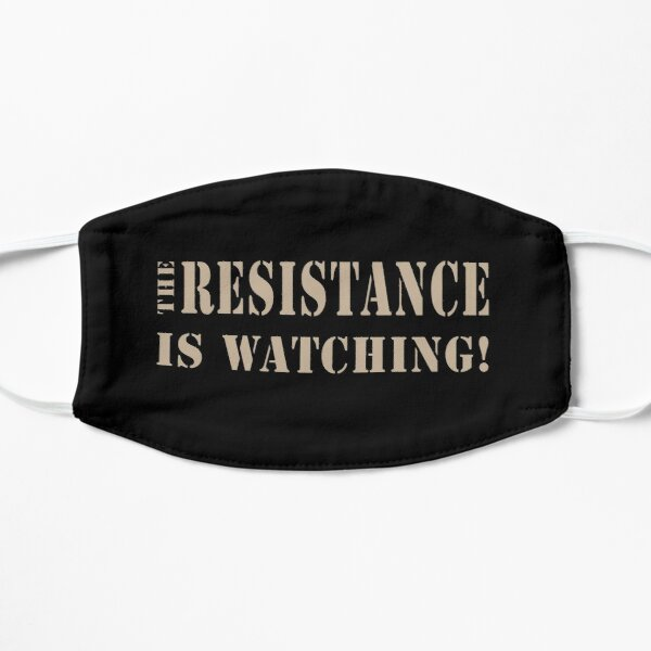 The Resistance is Watching Mask