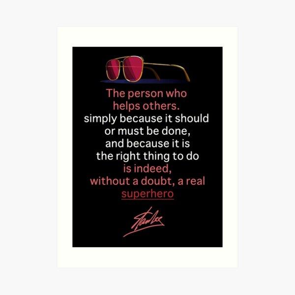 Stan Lee quote Art Print