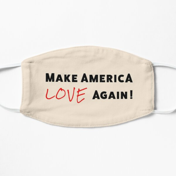 Make America Love Again Design Mask