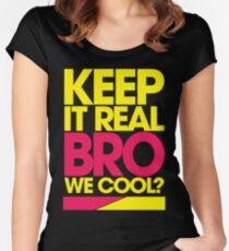 Keep It Real Bro, We Cool? (yellow) Women's Fitted Scoop T-Shirt
