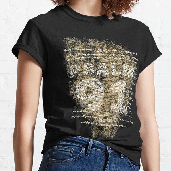 Psalm 91 Classic T-Shirt