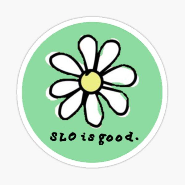 slo is good flower Sticker