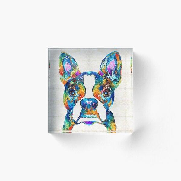 Colorful Boston Terrier Dog Pop Art - Sharon Cummings Acrylic Block