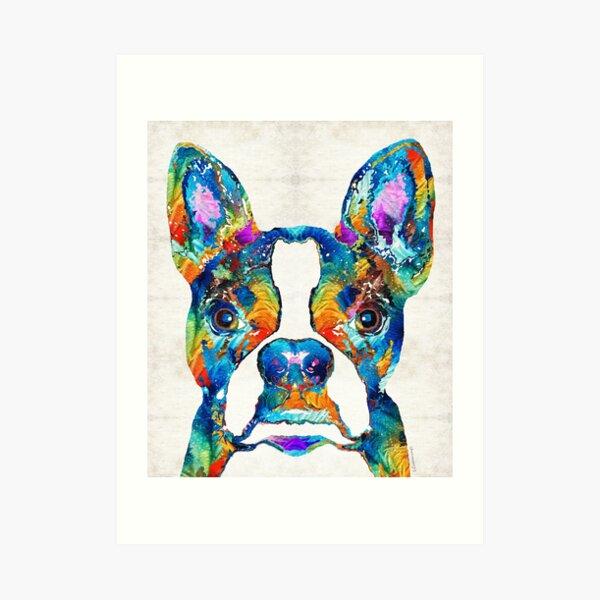 Colorful Boston Terrier Dog Pop Art - Sharon Cummings Art Print