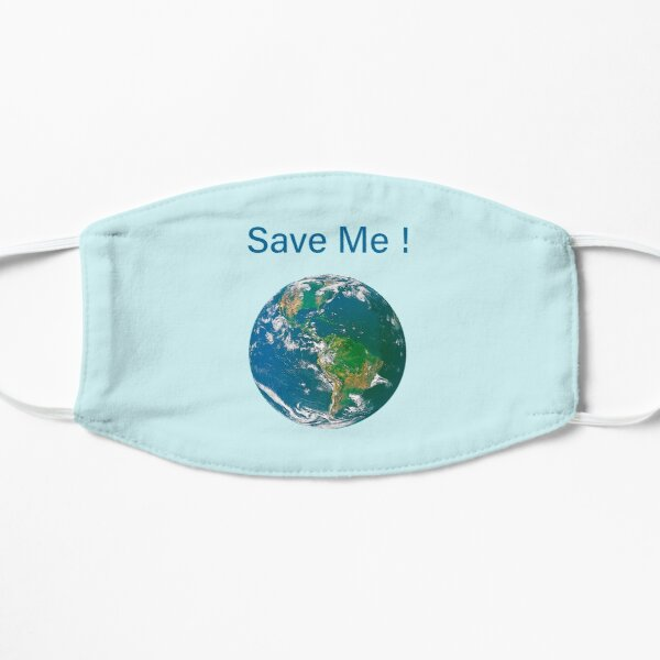 Earth Save Me!  Mask
