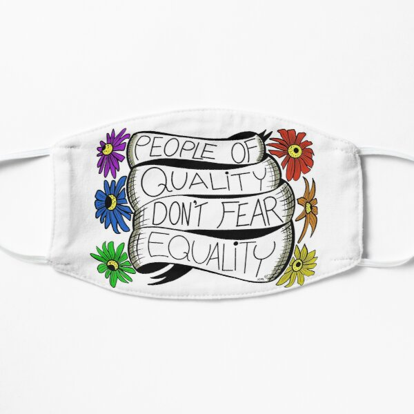 People of Quality Don't Fear Equality Mask