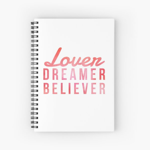 LOVER, DREAMER, BELIEVER {pink and red} Spiral Notebook