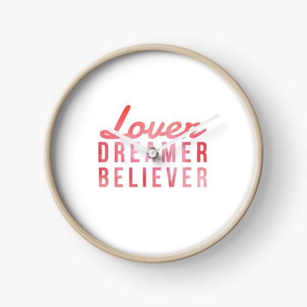LOVER, DREAMER, BELIEVER {pink and red} Clock