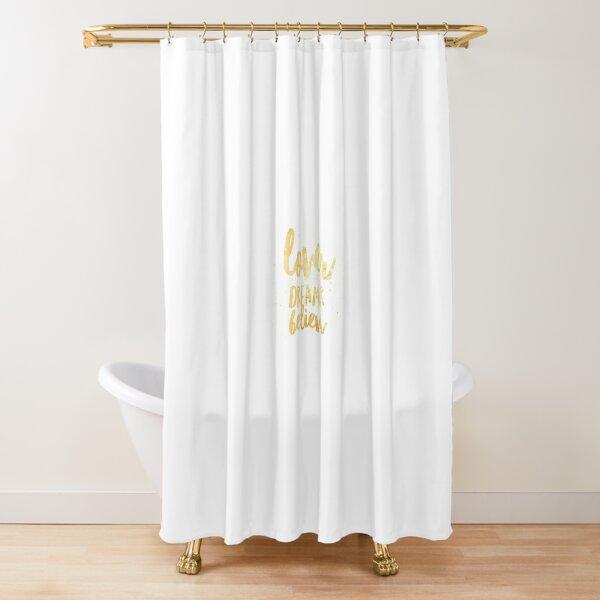 LOVER, DREAMER, BELIEVER {gold} Shower Curtain