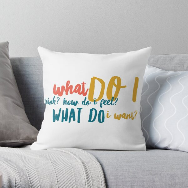 WHAT DO I WANT? {Respect Yourself} Throw Pillow