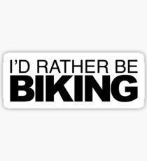 Id rather be Biking Sticker