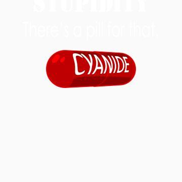 Stupid Pill by cmuggridge