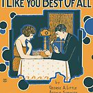 I LIKE YOU BEST OF ALL (vintage illustration) by ART INSPIRED BY MUSIC